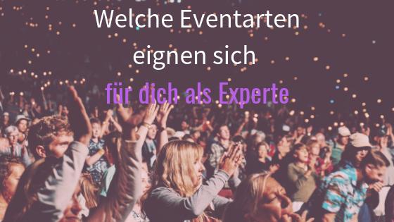 02: Welche Eventarten eignen sich für dich als Experte